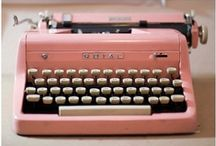Typewriters  / Because who doesn't love a beautiful typewriter?