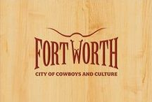 My Hometown! / Things to do in Fort Worth & Dallas / by Cari Cook