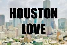 Reasons to Love Houston / by Houston Art Fest