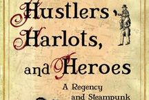 Storyboard Hustlers, Harlots, and Heroes / A book by Krista D. Ball. Discover and explore the worlds of the Regency and Victorian eras. On sale now: http://amzn.com/1928025021