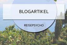 * Reisepsychos Blogartikel * / Hier findet ihr alle meine Blogartikel zum Schmökern, Lesen und Weiterpinnen