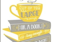 Tea and Books / by Laura Holt