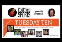 Tuesday Ten / I started a new show on Google+. Tuesday Ten with CadChica Sports is a quick 10-minute chat with leaders & up-and-comers in the world of sports in media/broadcasting, business/marketing, social media & more.