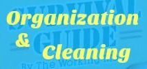 Organization and Cleaning Tips