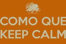 Keep Calm / Solo dire... KEEP CALM