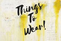 2018 THINGS TO WEAR / 2018 Women's fashion trends and things to wear.