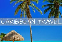 Caribbean Travel / Travel tips and inspiration for the Bahamas, Aruba, Turks & Caicos, Jamaica, Barbados, Curacao, St. Maarten and more!