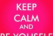 Keep Calm... / #keepcalm