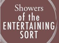 Showers of the Entertaining Sort / Baby showers, bridal showers, bachelorette parites, any shower you can imagine!