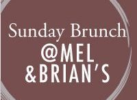 Sunday Brunch with Mel & Brian / Sunday Brunch recipes that are certain to bring your weekend to the next level!