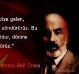 Mehmet Akif Ersoy Sözleri / Mehmet Akif Ersoy Sözleri