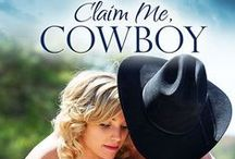 CLAIM ME, COWBOY / MY RODEO RIDING STORY WITH HANDSOME BAD BOY TYLER  WARREN AND PRETTY SUMMER NICHOLS  / by Charlene Sands