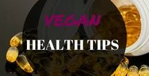 VEGAN HEALTH TIPS / Are you transitioning into veganism? Or need some vegan advice + tips? Benefits, tips, facts, nutrition, issues, food infographics, reasons, dairy free, gluten free, paleo, weightloss.