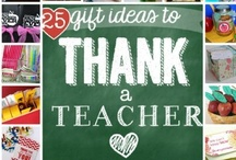 Teacher Gifts / by Heather