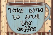 It's Coffee Time / by Renee Fiorilli