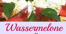 Food: Wassermelone / Watermelon / Rezepte mit Wassermelone