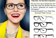 Modern Trends in Eyewear / Today and Tomorrow's Eyewear Fashions for Women, Men and Children