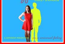 Stacey Springob / What I've Learned From Never Having a Boyfriend  / by Stacey Springob