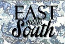 <east meets south blog> / eastmeetssouthblog.blogpost.com / by Lucy Huneycutt