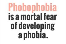 Phobophobia / A world of phobias!
