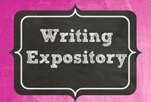 Writing Expository / Including all types of expository writing. / by Terri Douglas