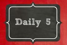 Daily 5 / Reading to self, Read to Someone, Word work, Listen to Reading, Work on Writing. / by Terri Douglas
