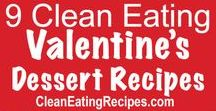 Best Clean Eating Valentine Recipes / Here are the Best Ever Clean Eating Valentine Recipes. Now you can make delicious recipes for Valentine's Day and still eat clean.