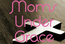 Moms Under Grace / Moms Under Grace is a group board for Christian mothers from all different walks of life.  / by Lindsey ♥