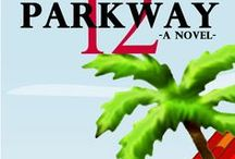 Parkway 12 / Dennis Carr's 3rd novel . . .
