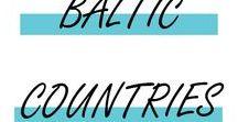 BALTIC COUNTRIES / A la découverte de l'Estonie, la Lettonie et la Lituanie !