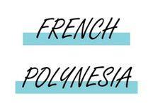 French Polynesia / Idées et inspiration pour un voyage en Polynésie Française. Découvrez ses plus beaux paysages, ses villes! Avec bons plans et bonnes adresses.