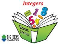 Integers (Middle School) / Big Ideas Learning Basic Skills Handbook worksheets and answers for problems relating to Integers.