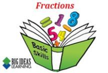 Fractions (Middle School) / Big Ideas Learning Basic Skills Handbook worksheets and answers for problems relating to Fractions.