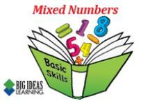 Mixed Numbers (Middle School) / Big Ideas Learning Basic Skills Handbook worksheets and answers for problems relating to Mixed Numbers