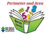 Perimeter and Area (Middle School) / Big Ideas Learning Basic Skills Handbook worksheets and answers for problems relating to Perimeter and Area.