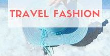 Travel Fashion / Travel Fashion, What to pack, travel wardrobe, Travelling, Backpack, Packing light, carry on, capsule wardrobe, what to wear, fashion, trend, carry on bag