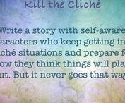 Kill the cliché Writing Prompts / Kill the cliché writing prompts writers