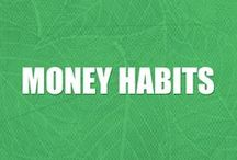 Money Habits / Money habits, personal finance, and financial habits tips for frugal living and becoming debt free.