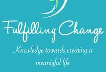 Fulfilling Change / Articles and posts from FulfillingChange.com. Knowledge towards creating a Meaningful life. Topics include meditation, pain relief, organizing, positive thinking, yoga, tai chi, and the list goes on.