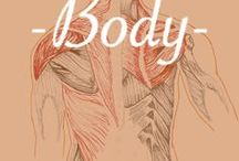 - * Body * - / Knowledge about the body and its inner workings. Anatomy, pain relief, stretches etc Collaborators  Welcome!