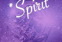 * Spirit * / Cultivating the Spirit. Mindfulness, tai chi, yoga, philosophy, soul, etc. Collaborators Welcome!
