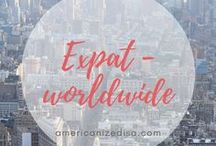 Expat | Worldwide / Are you planning to move abroad? Find useful tips and information here - discover the world! Move abroad. Life abroad. Living abroad. Study abroad. Au Pair. Work abroad.