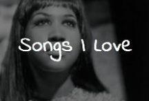 Songs I love!!!!