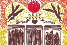 canning & preserving / by Sarah Alvarez