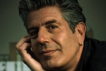 Anthony Bourdain:  No Reservations / by Linda B