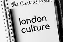 London Culture / A collection of cultural things to do in London. From theatre, events and exhibitions.
