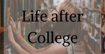 Life after college / Tips and trick for your life after college