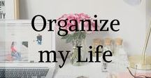 Organize my life / Tips and trick for a better organization, office, room, cleaning, free templates, checklist