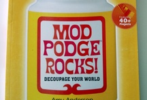 Arts and Crafts with Mod Podge / by Jackie Thingvold