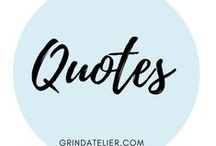 Quotes / Quotes we live by to stay strong and encouraged while building your empire! Check out our blog for more empowerment : https://grindatelier.com/en/how-to-embracing-your-reality/